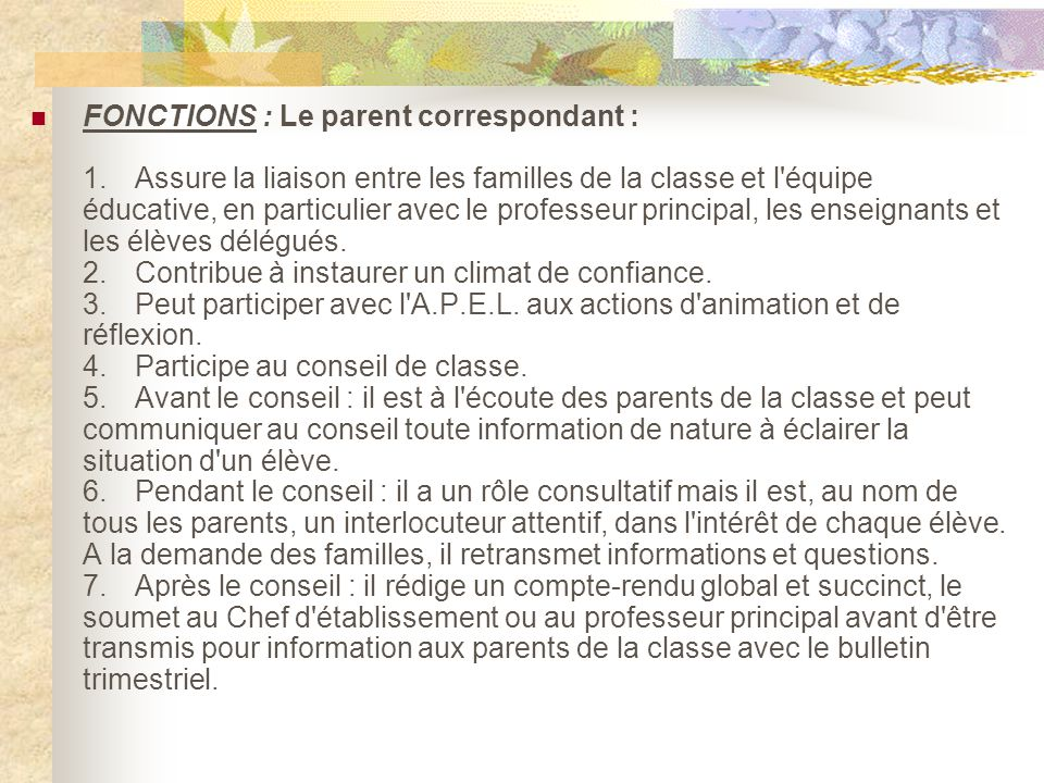 FONCTIONS : Le parent correspondant : 1