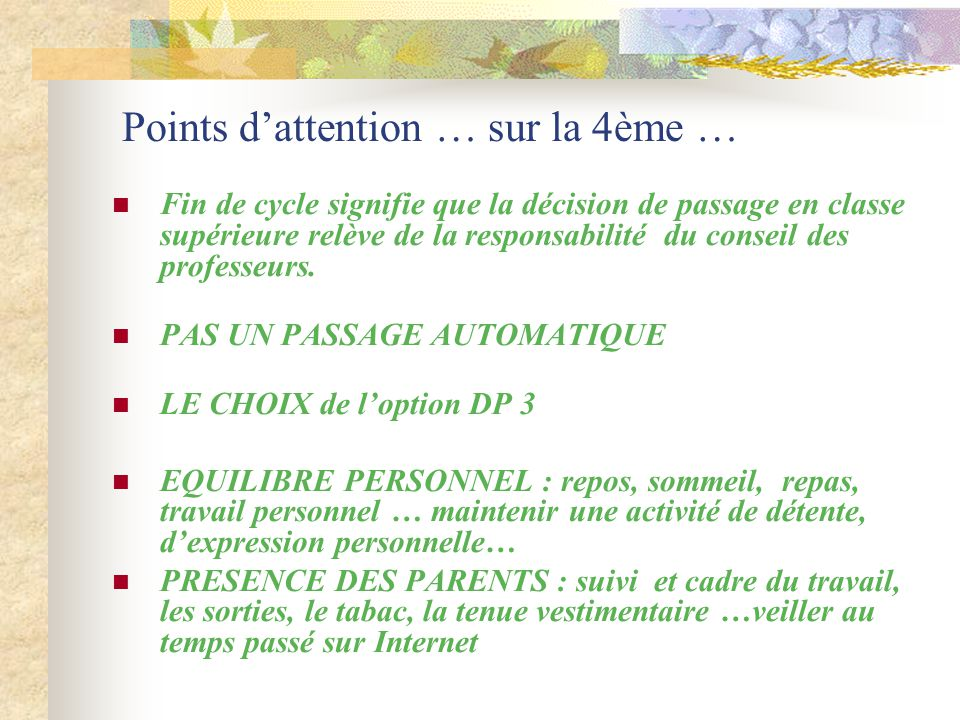 Points d'attention … sur la 4ème …