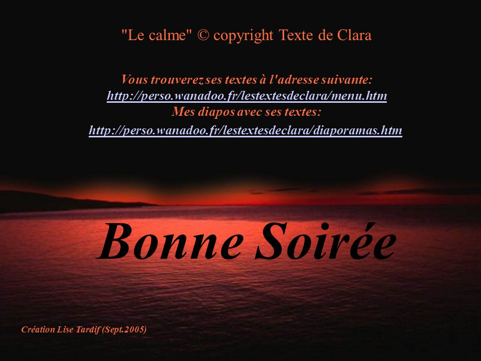 Bonne Soirée Le calme © copyright Texte de Clara