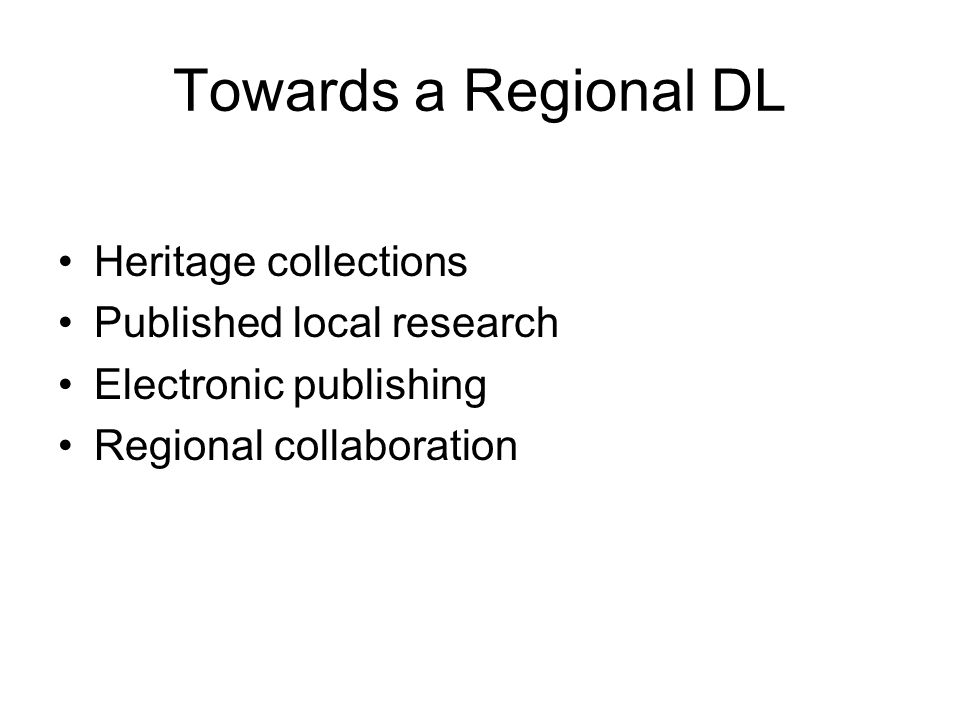 Towards a Regional DL Heritage collections Published local research
