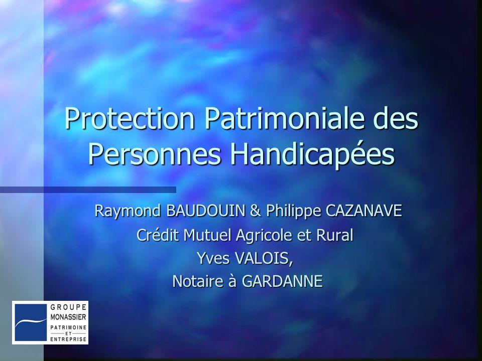 Protection Patrimoniale des Personnes Handicapées