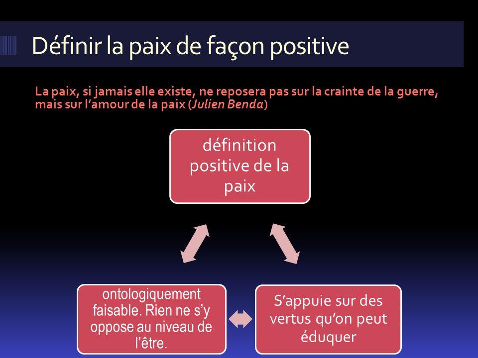 Définir la paix de façon positive