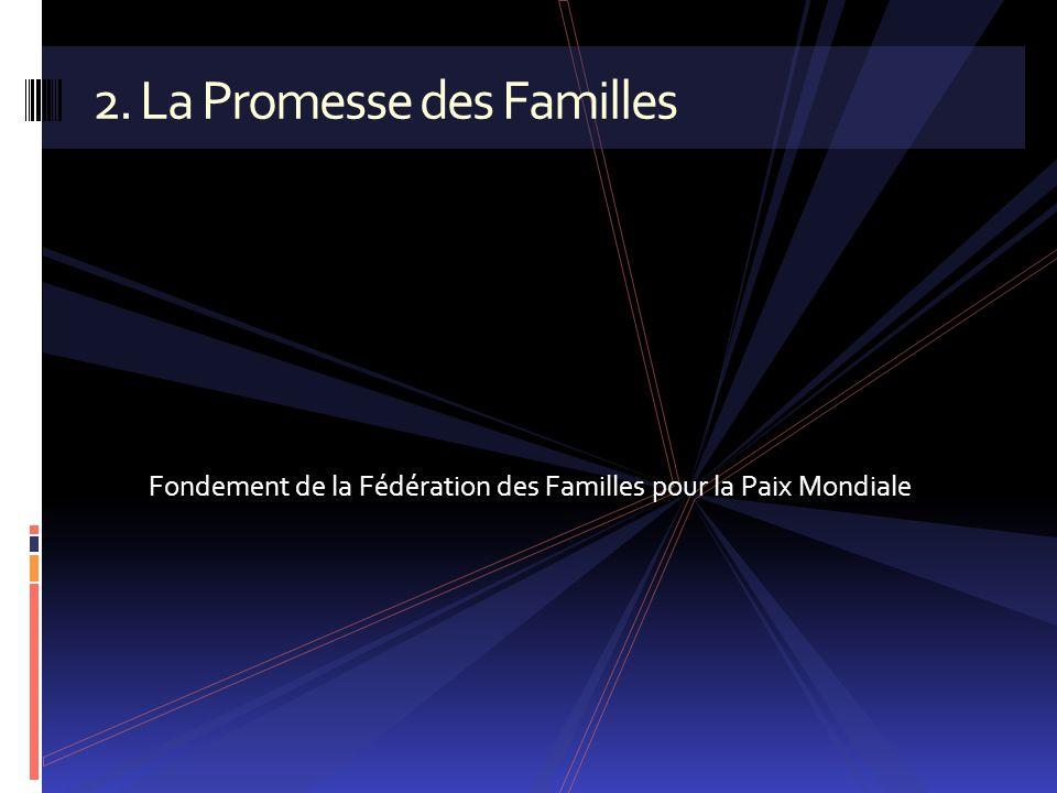 2. La Promesse des Familles