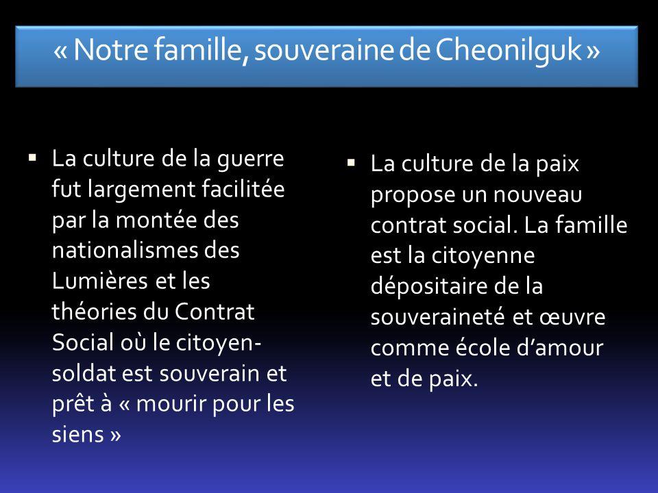« Notre famille, souveraine de Cheonilguk »