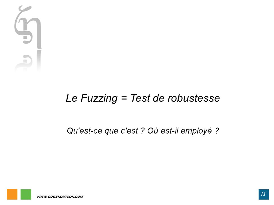 Le Fuzzing = Test de robustesse