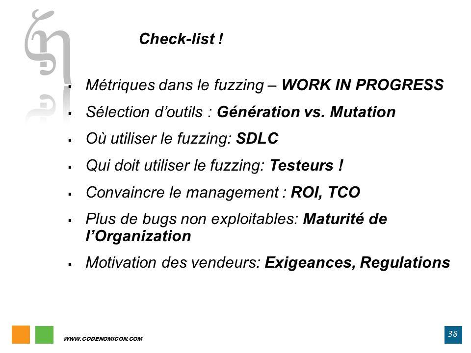 Check-list ! Métriques dans le fuzzing – WORK IN PROGRESS. Sélection d'outils : Génération vs. Mutation.