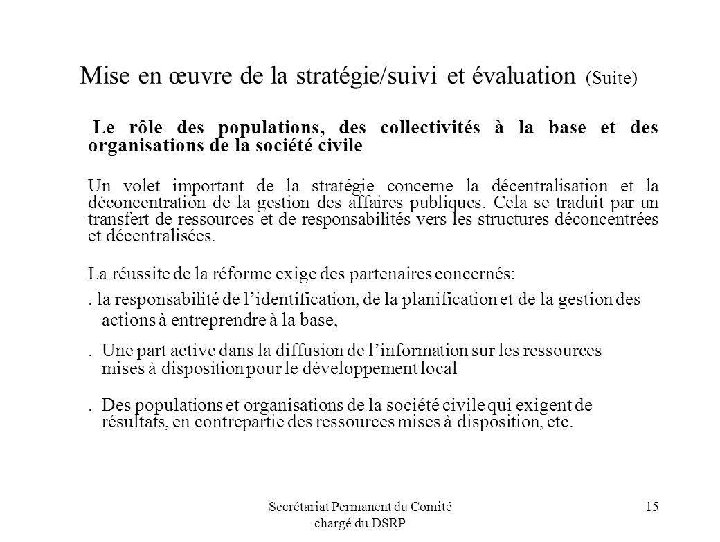 Mise en œuvre de la stratégie/suivi et évaluation (Suite)