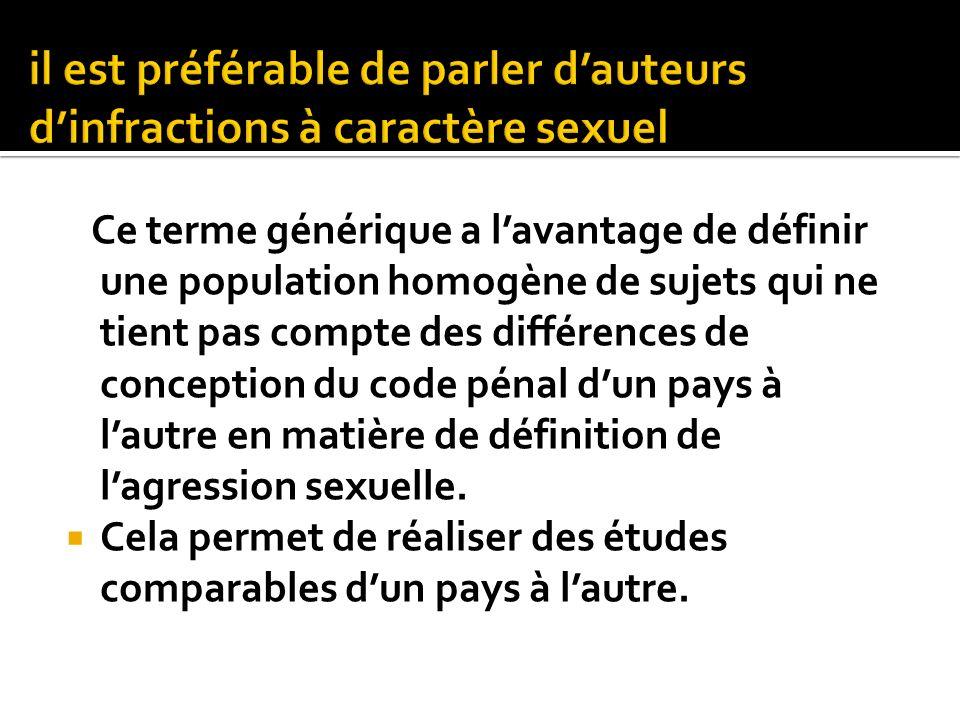 il est préférable de parler d'auteurs d'infractions à caractère sexuel