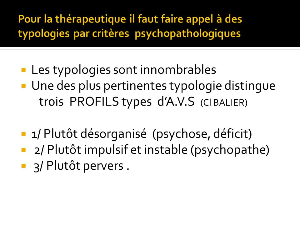 Les typologies sont innombrables
