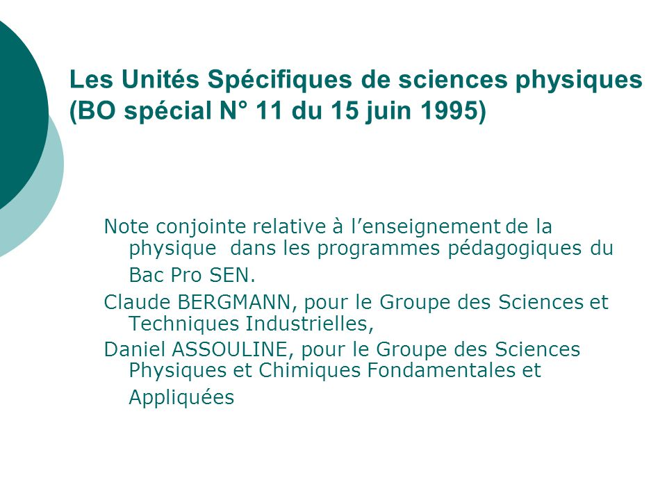 Les Unités Spécifiques de sciences physiques (BO spécial N° 11 du 15 juin 1995)