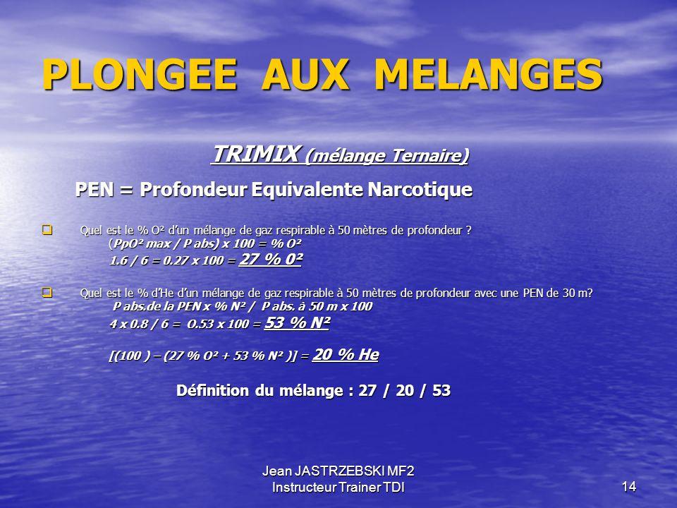 PLONGEE AUX MELANGES TRIMIX (mélange Ternaire)