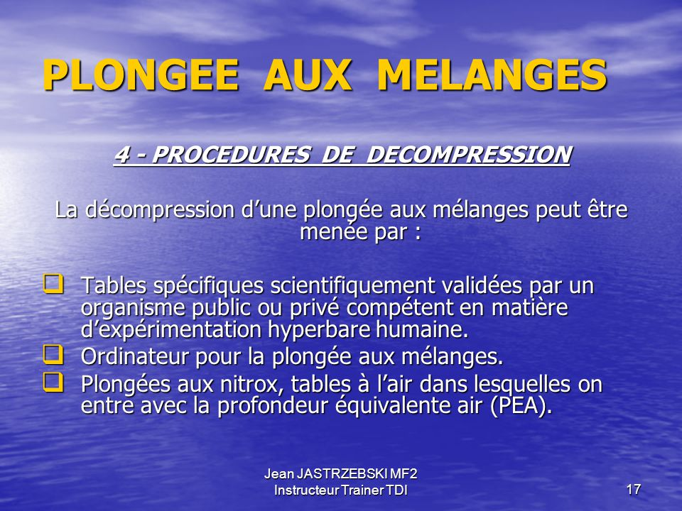 4 - PROCEDURES DE DECOMPRESSION