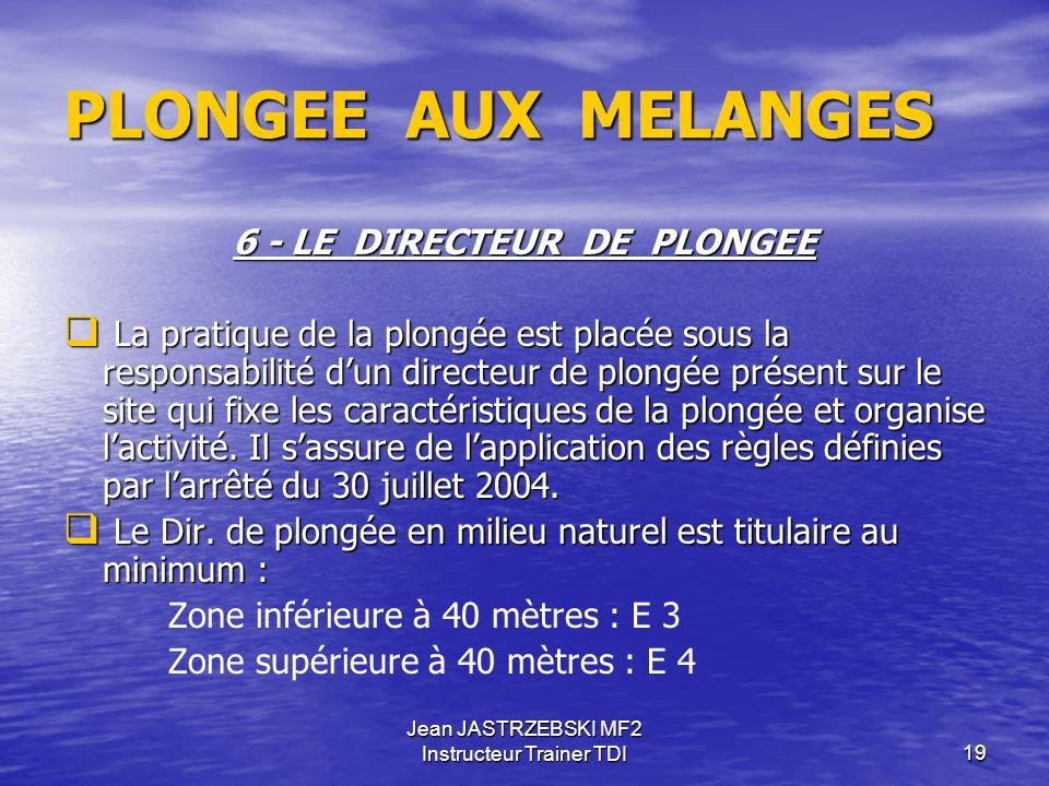 6 - LE DIRECTEUR DE PLONGEE