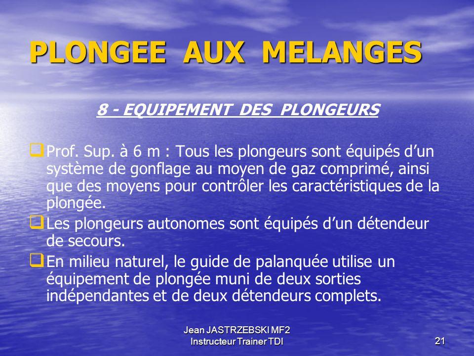 8 - EQUIPEMENT DES PLONGEURS