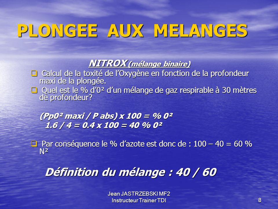 PLONGEE AUX MELANGES NITROX (mélange binaire)