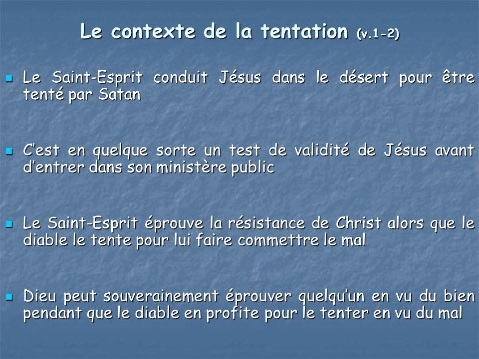 Le contexte de la tentation (v.1-2)