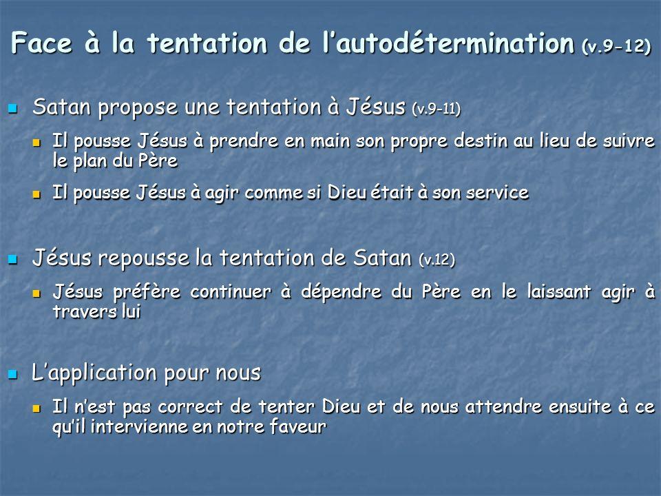 Face à la tentation de l'autodétermination (v.9-12)