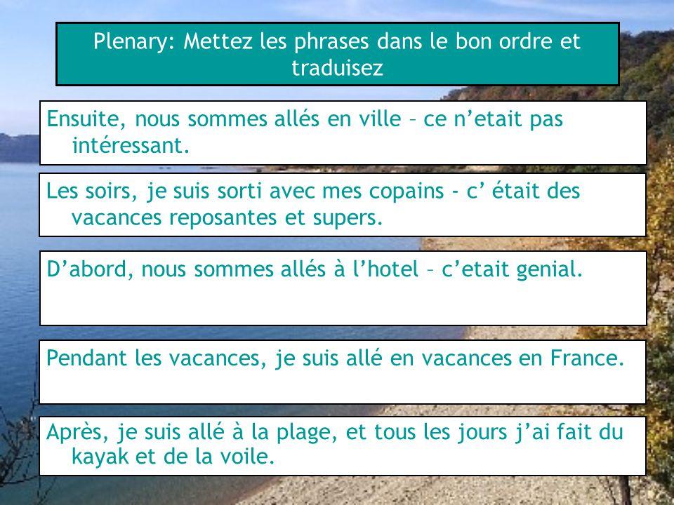 Plenary: Mettez les phrases dans le bon ordre et traduisez