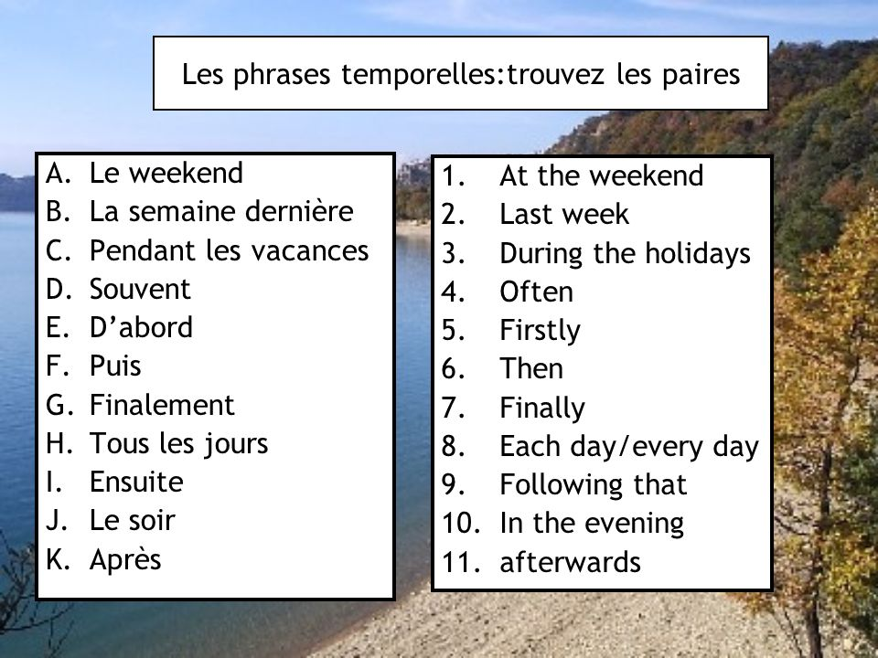 Les phrases temporelles:trouvez les paires