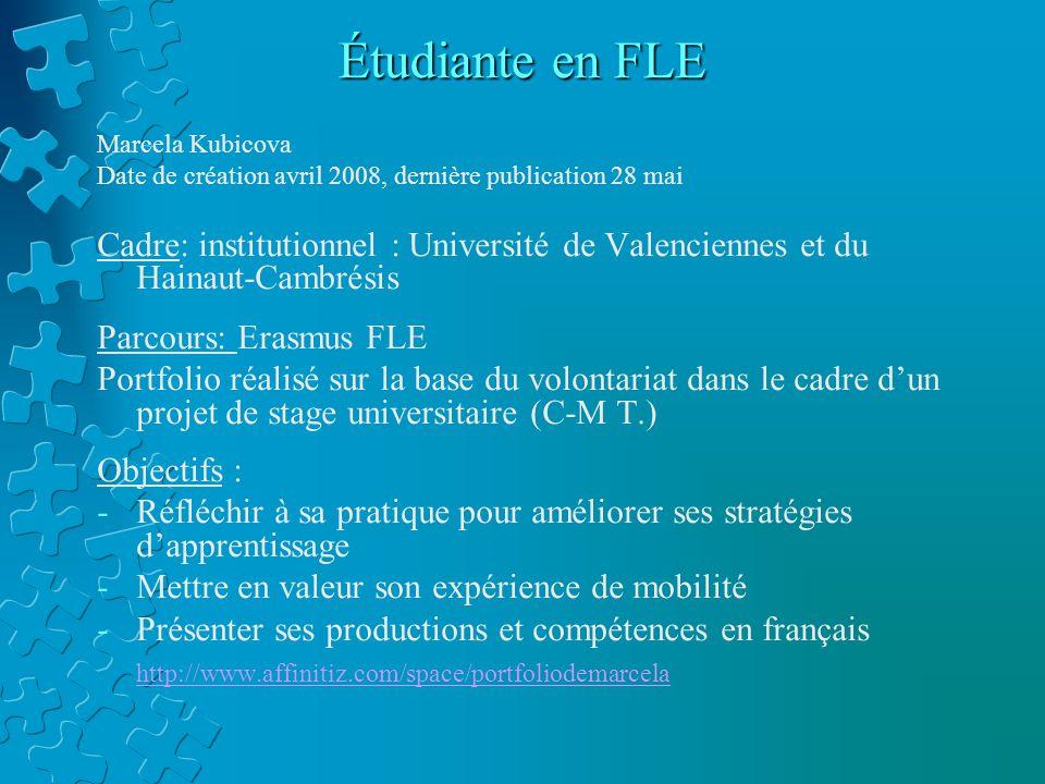 Étudiante en FLE Marcela Kubicova. Date de création avril 2008, dernière publication 28 mai.