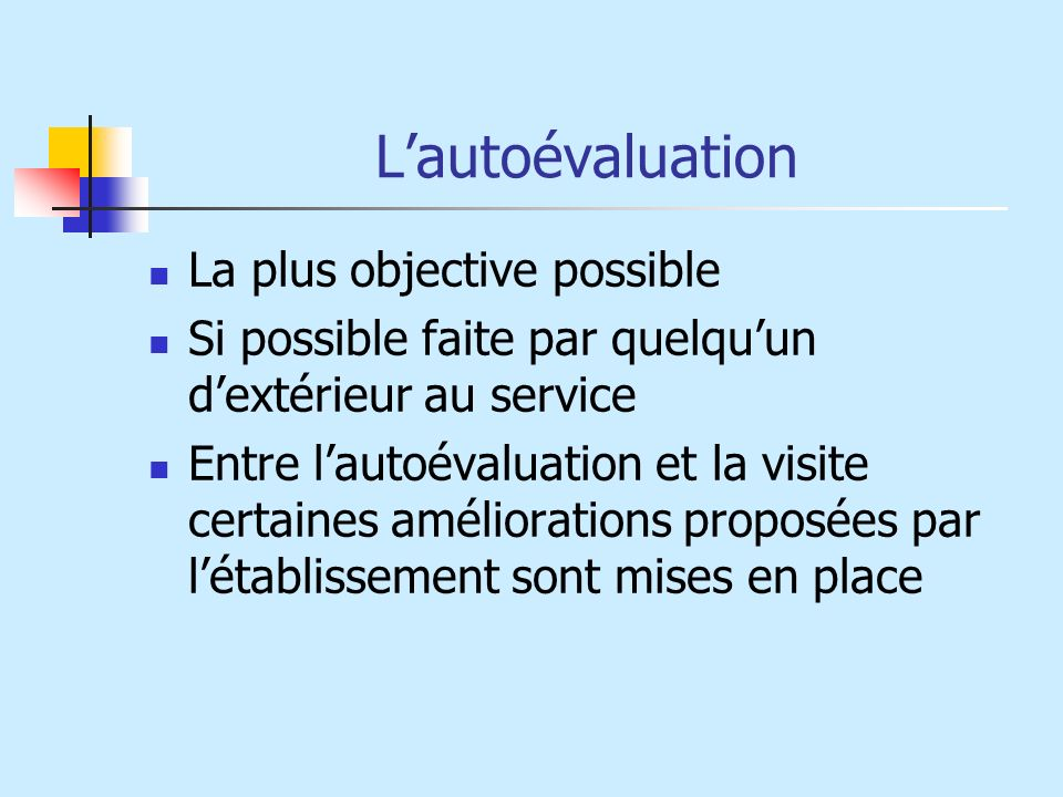 L'autoévaluation La plus objective possible