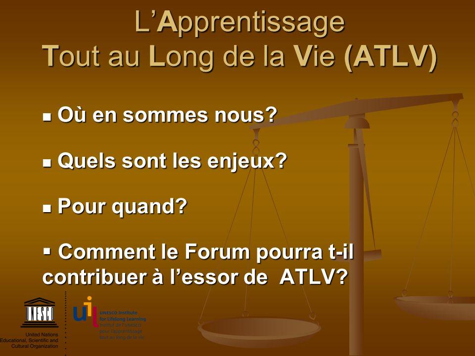 L'Apprentissage Tout au Long de la Vie (ATLV)