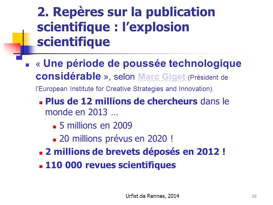2. Repères sur la publication scientifique : l'explosion scientifique