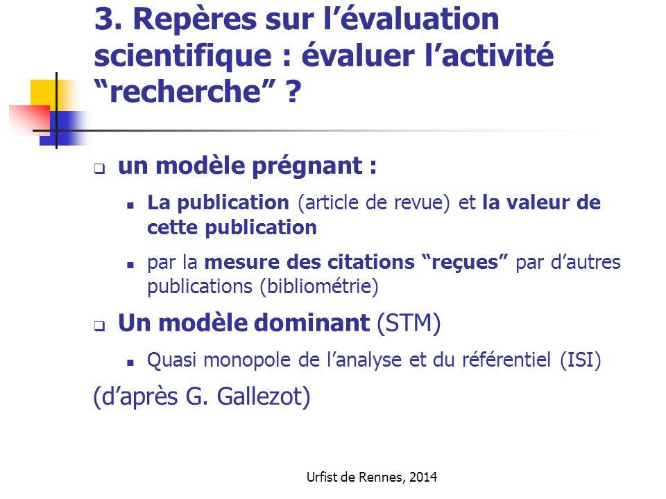 3. Repères sur l'évaluation scientifique : évaluer l'activité recherche