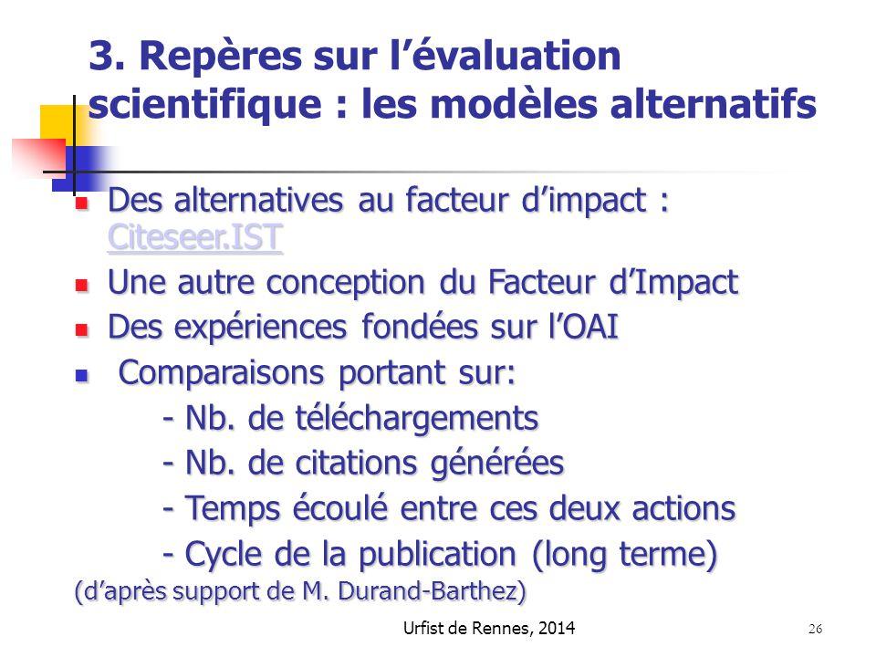 3. Repères sur l'évaluation scientifique : les modèles alternatifs
