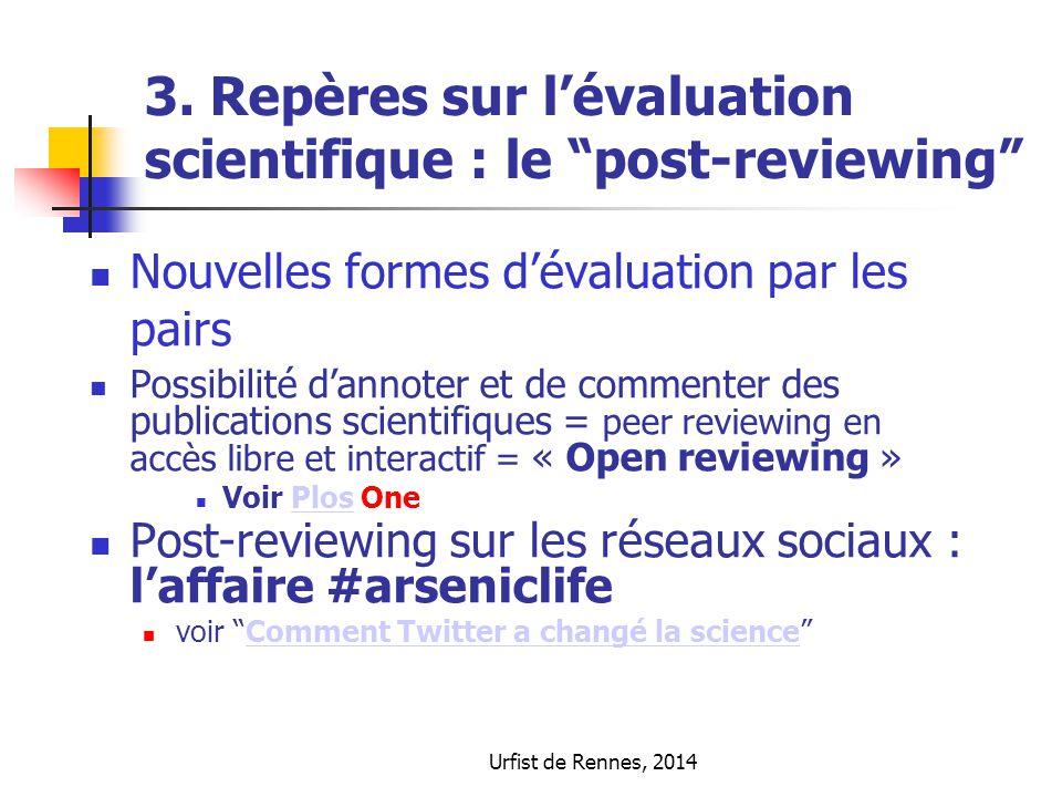 3. Repères sur l'évaluation scientifique : le post-reviewing