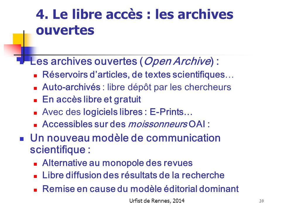4. Le libre accès : les archives ouvertes