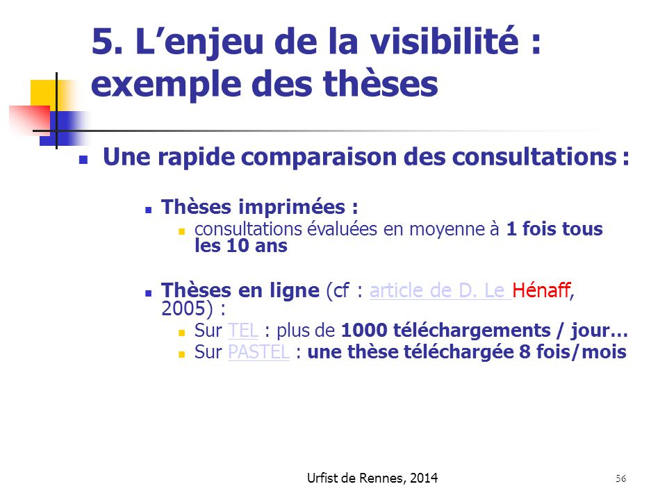 5. L'enjeu de la visibilité : exemple des thèses