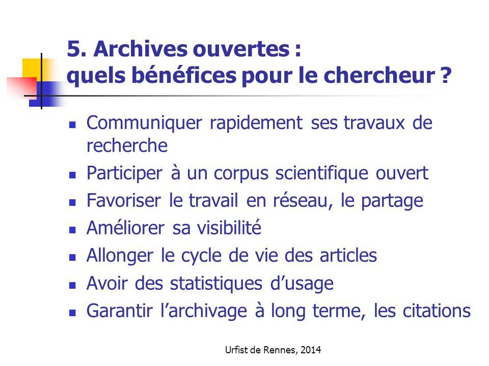 5. Archives ouvertes : quels bénéfices pour le chercheur
