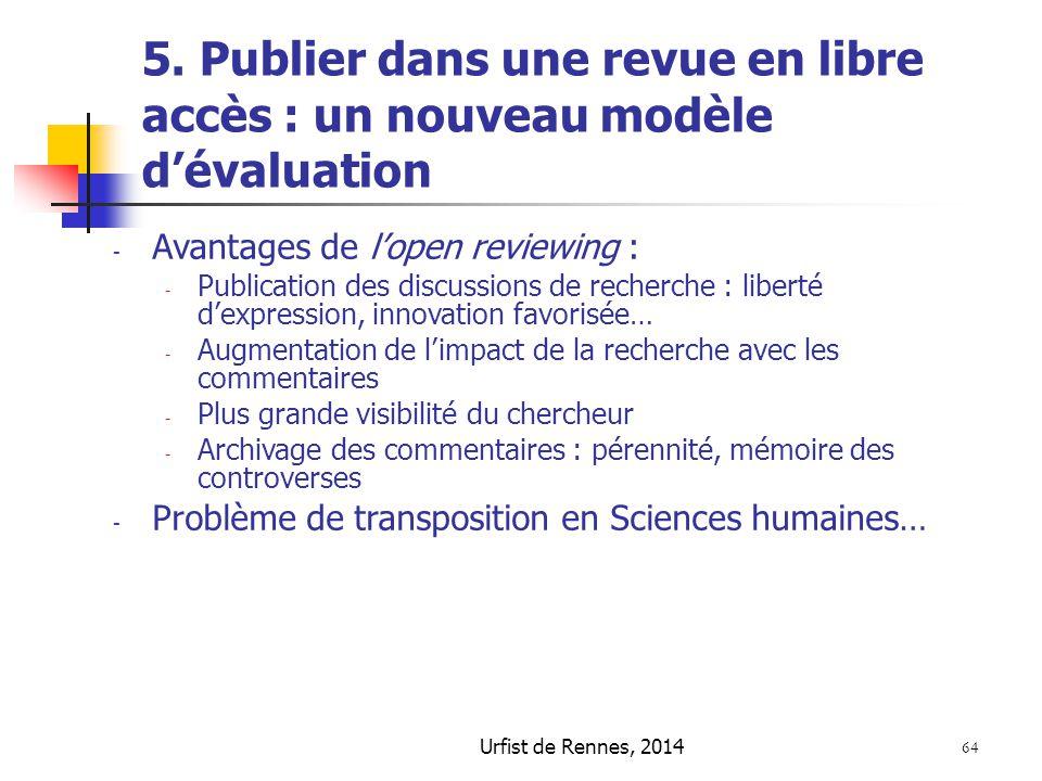 5. Publier dans une revue en libre accès : un nouveau modèle d'évaluation