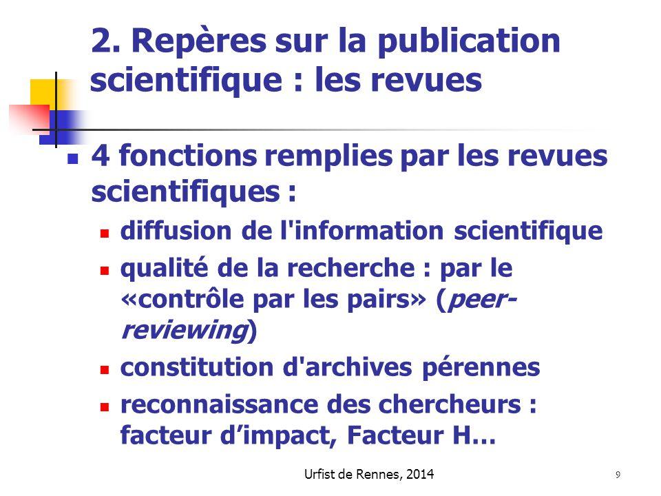 2. Repères sur la publication scientifique : les revues