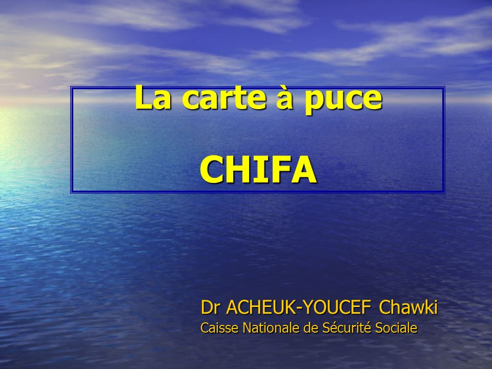 Dr ACHEUK-YOUCEF Chawki Caisse Nationale de Sécurité Sociale