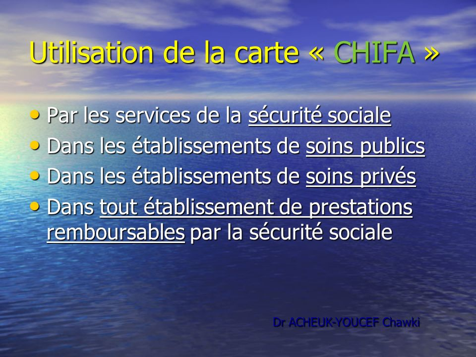 Utilisation de la carte « CHIFA »