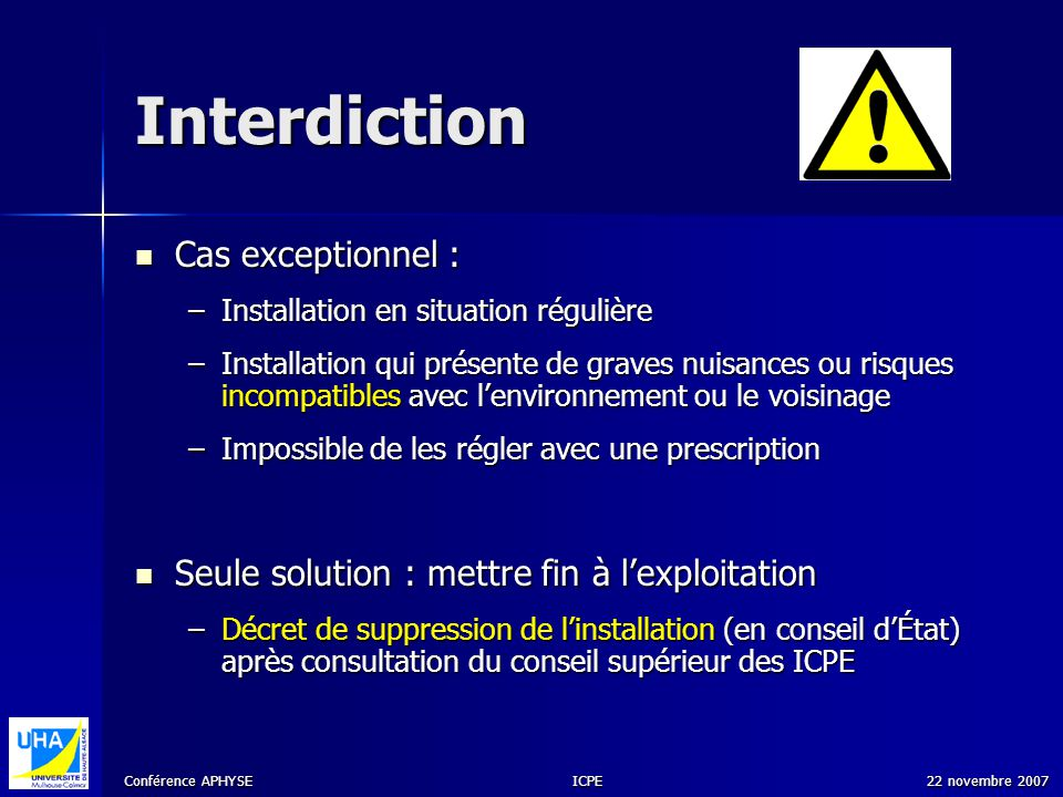 Interdiction Cas exceptionnel :