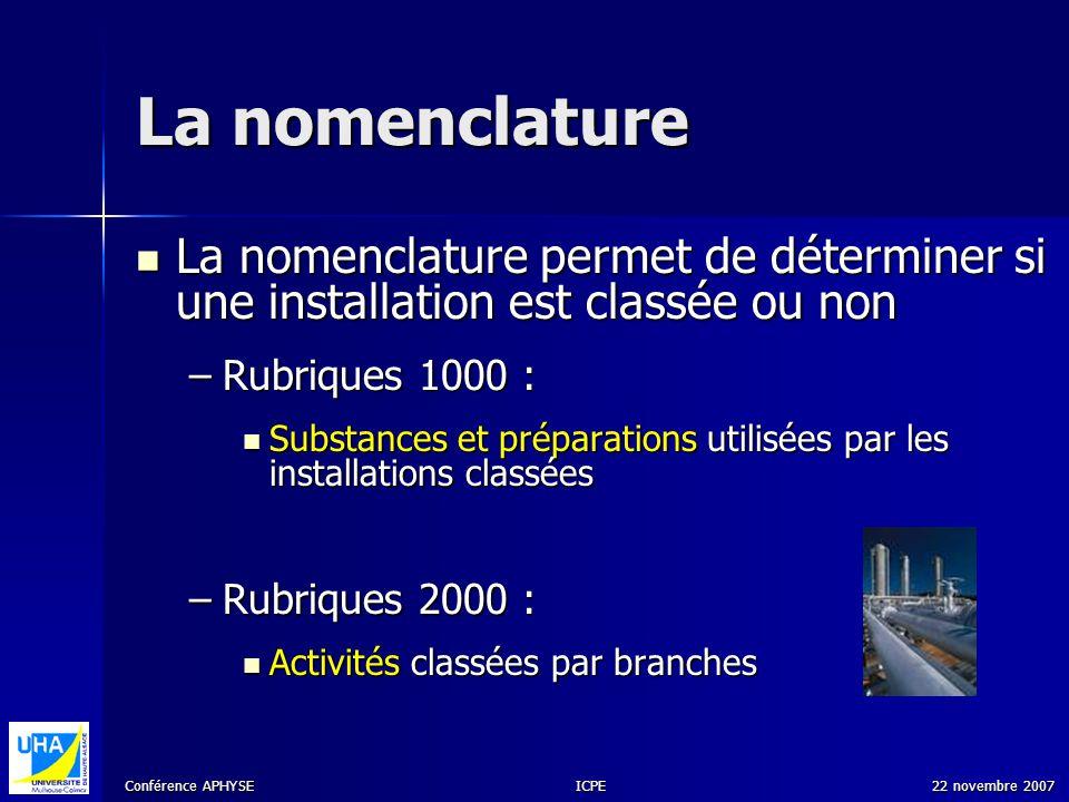 La nomenclature La nomenclature permet de déterminer si une installation est classée ou non. Rubriques 1000 :