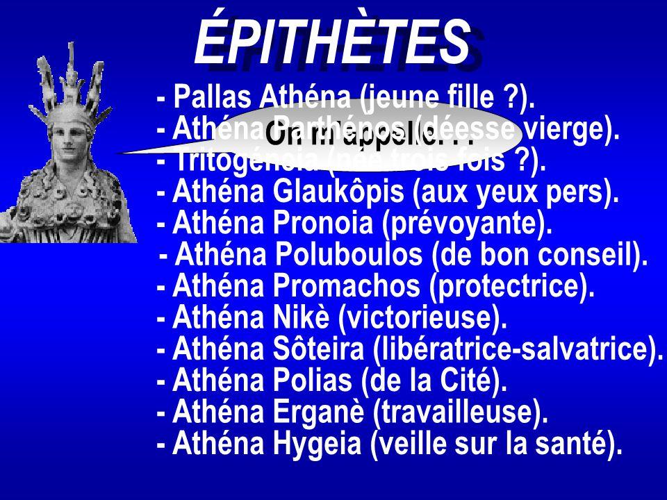 ÉPITHÈTES - Pallas Athéna (jeune fille ).