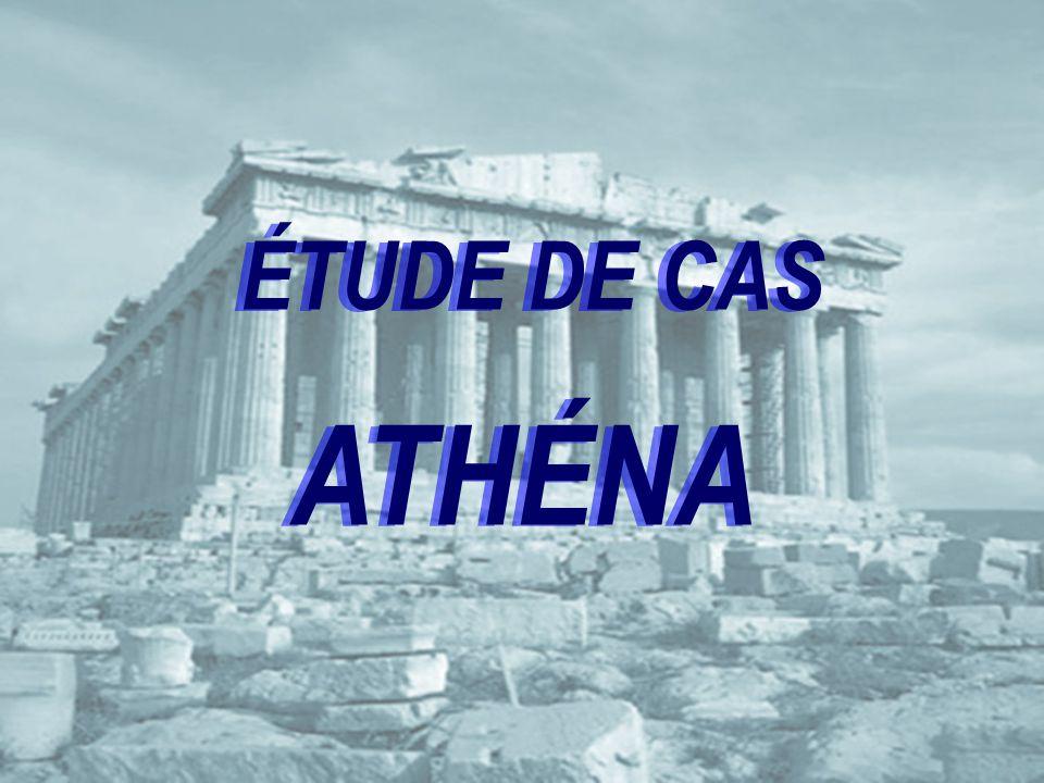ÉTUDE DE CAS ATHÉNA