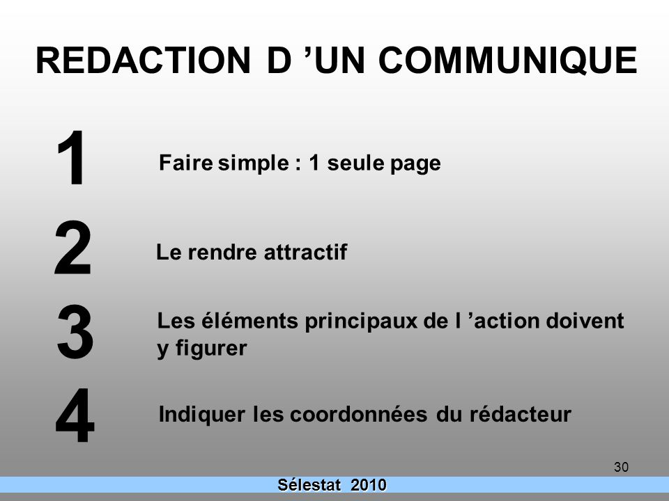 1 2 3 4 REDACTION D 'UN COMMUNIQUE Faire simple : 1 seule page