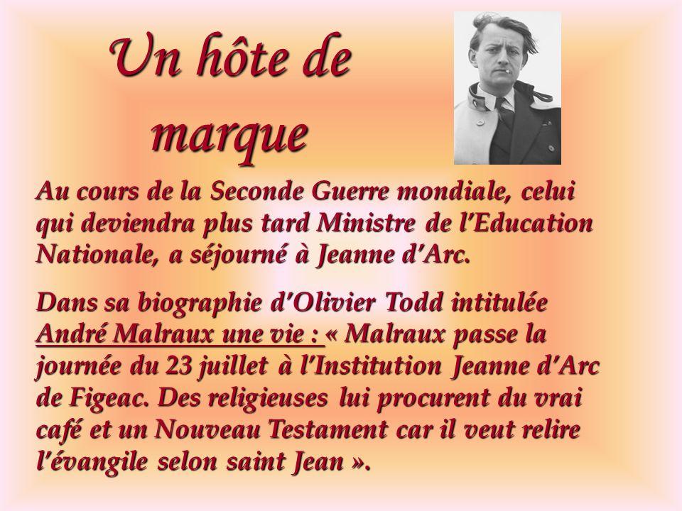 Un hôte de marque Au cours de la Seconde Guerre mondiale, celui qui deviendra plus tard Ministre de l'Education Nationale, a séjourné à Jeanne d'Arc.