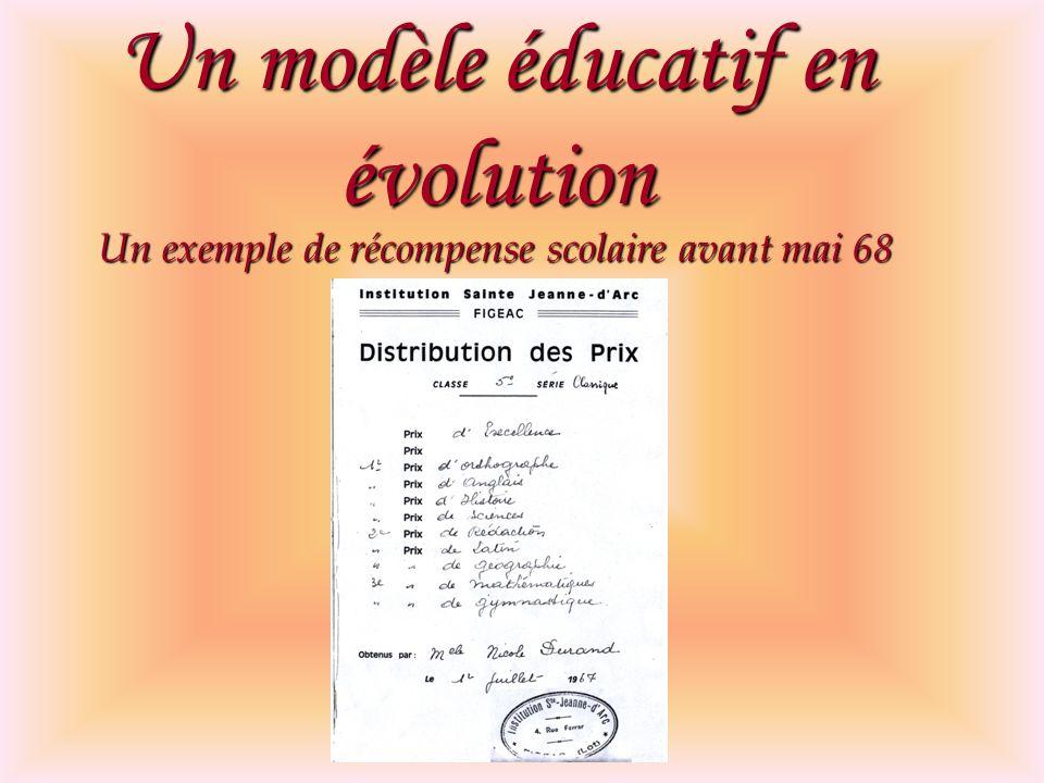 Un modèle éducatif en évolution