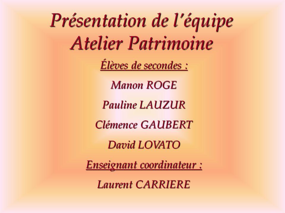 Présentation de l'équipe Atelier Patrimoine