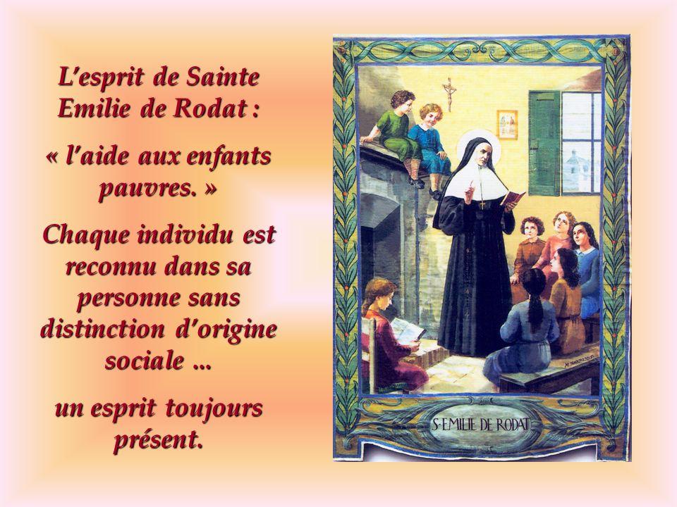 L'esprit de Sainte Emilie de Rodat : « l'aide aux enfants pauvres. »