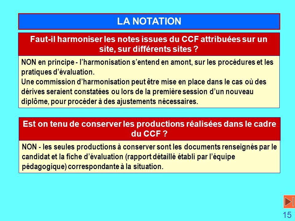 LA NOTATION Faut-il harmoniser les notes issues du CCF attribuées sur un site, sur différents sites