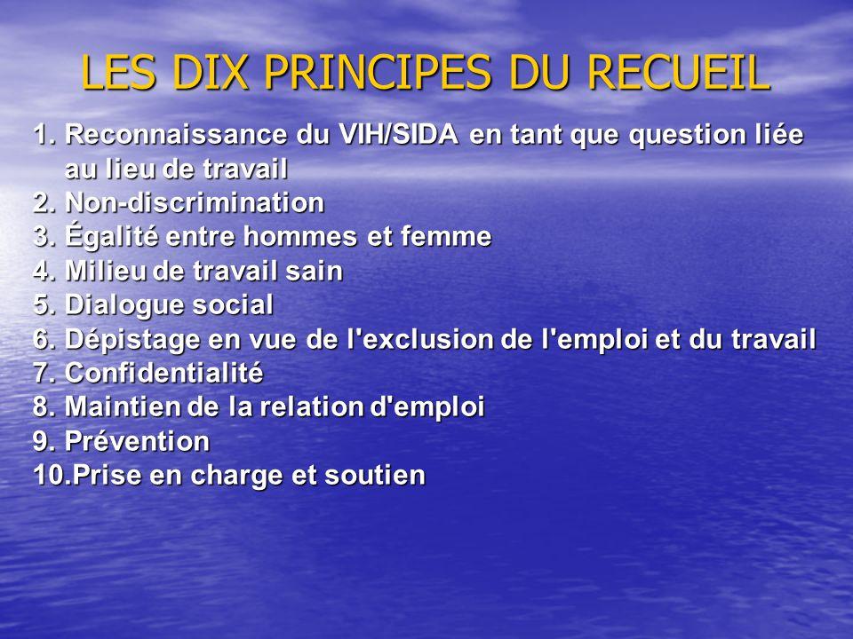 LES DIX PRINCIPES DU RECUEIL