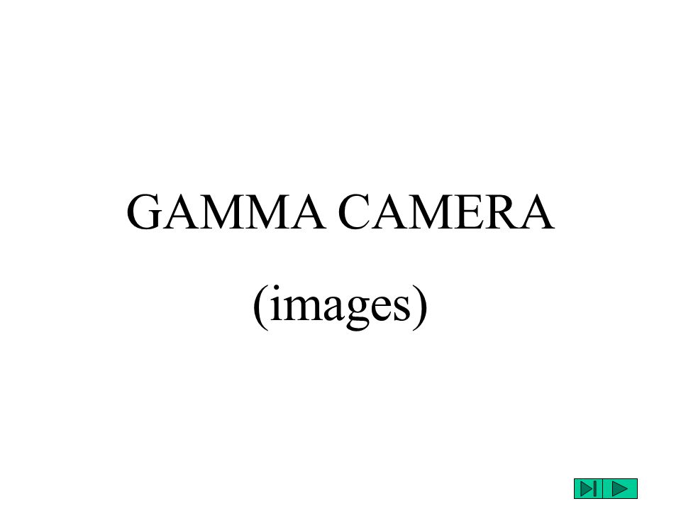 GAMMA CAMERA (images)