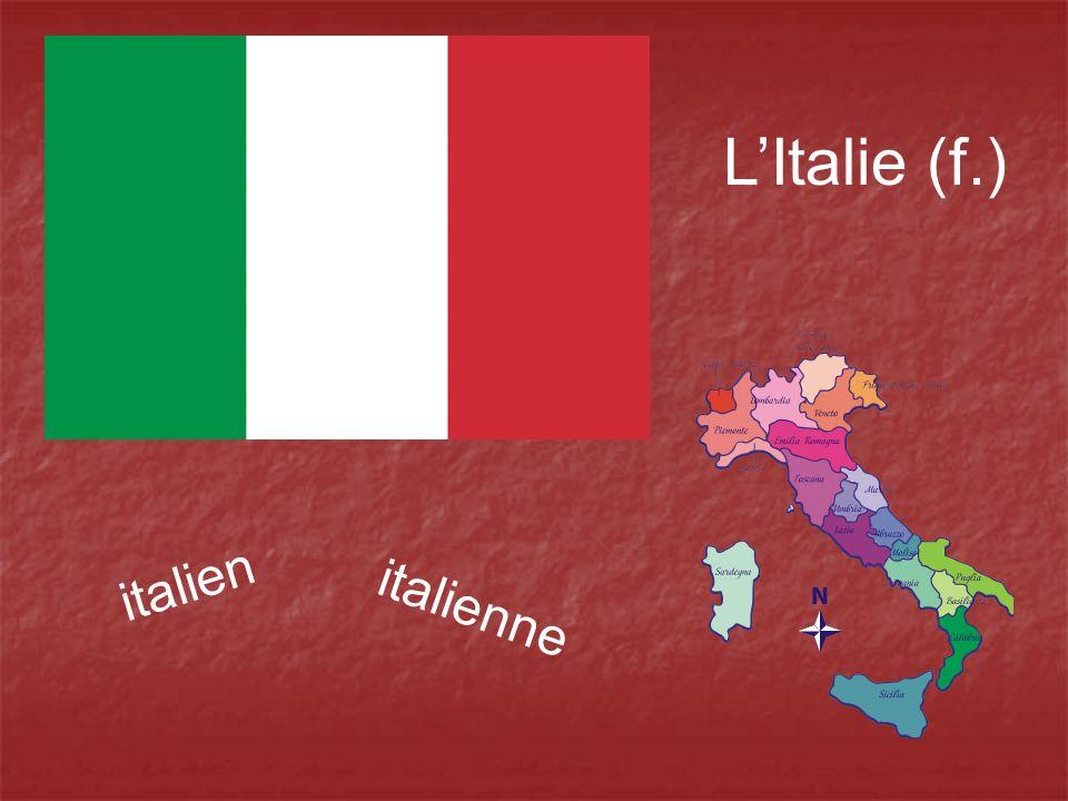 L'Italie (f.) italien italienne